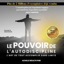 Le Pouvoir de L'Autodiscipline by Achille Wealth PHD audiobook