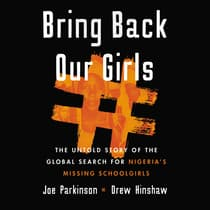 Bring Back Our Girls by Drew Hinshaw audiobook