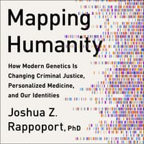Mapping Humanity by Joshua Z. Rappoport audiobook