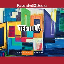 Tertulia by Vincent Toro audiobook