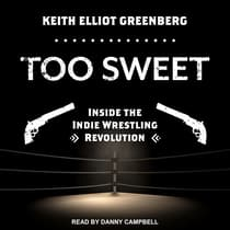 Too Sweet by Keith Elliot Greenberg audiobook