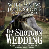 The Shotgun Wedding by William W. Johnstone audiobook