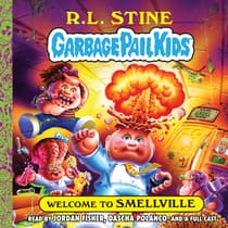 Welcome to Smellville by R. L. Stine audiobook