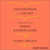 Philosopher of the Heart by Clare Carlisle audiobook