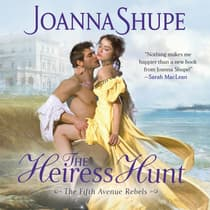 The Heiress Hunt by Joanna Shupe audiobook