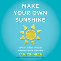 Make Your Own Sunshine by Janice Dean audiobook