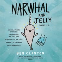 Narwhal and Jelly Books 1-5 by Ben Clanton audiobook