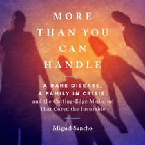 More Than You Can Handle by Miguel Sancho audiobook