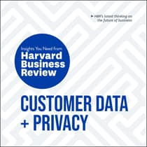 Customer Data and Privacy by Harvard Business Review audiobook