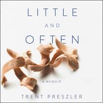 Little and Often by Trent Preszler audiobook