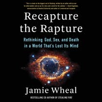 Recapture the Rapture by Jamie Wheal audiobook