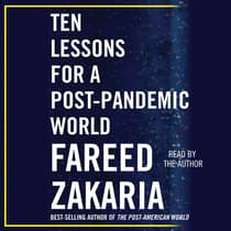 Ten Lessons for a Post-Pandemic World by Fareed Zakaria audiobook