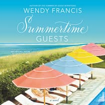 Summertime Guests by Wendy Francis audiobook