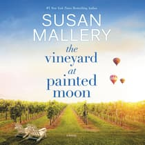 The Vineyard at Painted Moon by Susan Mallery audiobook