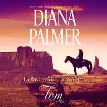 Long, Tall Texans: Tom by Diana Palmer audiobook