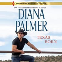 Texas Born by Diana Palmer audiobook