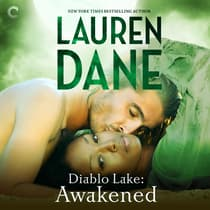 Diablo Lake: Awakened by Lauren Dane audiobook