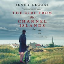The Girl from the Channel Islands by Jenny Lecoat audiobook