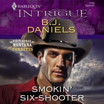 Smokin' Six-Shooter by B. J. Daniels audiobook