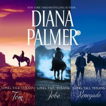 Long, Tall Texans: Tom/Jobe/Renegade by Diana Palmer audiobook