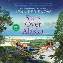 Stars Over Alaska by Jennifer  Snow audiobook