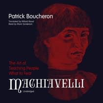 Machiavelli by Patrick Boucheron audiobook