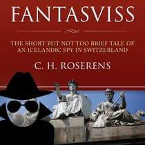 Fantasviss by C.H. Roserens audiobook