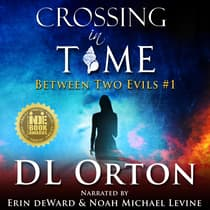 Crossing In Time by D. L. Orton audiobook