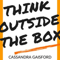Think Outside The Box by Cassandra Gaisford audiobook