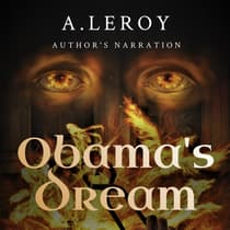 Obama's Dream by A LeRoy audiobook