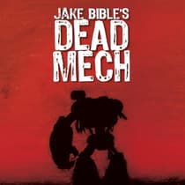 Dead Mech by Jake Bible audiobook