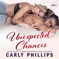 Unexpected Chances by Carly Phillips audiobook