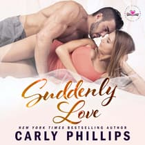 Suddenly Love by Carly Phillips audiobook
