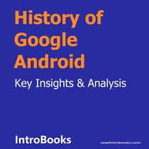 History of Google Android by Introbooks Team audiobook