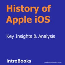 History of Apple iOS by Introbooks Team audiobook