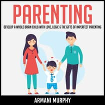 Parenting by Armani Murphy audiobook