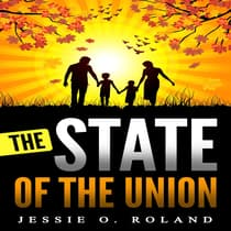 The State of the Union by Jessie O. Roland audiobook