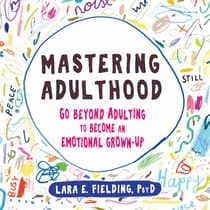 Mastering Adulthood by Lara E. Fielding audiobook