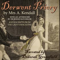 Derwent Priory by Mrs A. Kendall audiobook