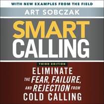 Smart Calling, 3rd Edition by Art Sobczak audiobook