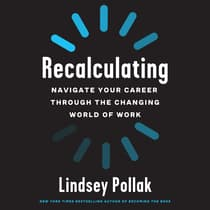 Recalculating by Lindsey Pollak audiobook