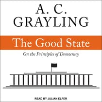 The Good State by A. C. Grayling audiobook