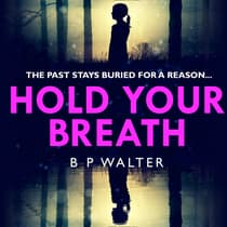 Hold Your Breath by B P Walter audiobook