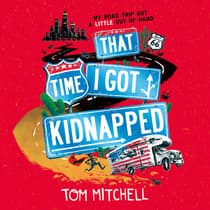 That Time I Got Kidnapped by Tom Mitchell audiobook