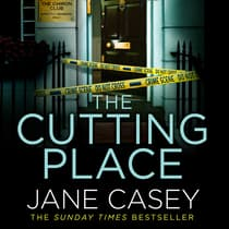 The Cutting Place by Jane Casey audiobook