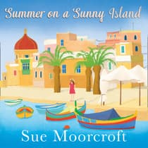 Summer on a Sunny Island by Sue Moorcroft audiobook
