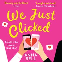 We Just Clicked by Anna Bell audiobook