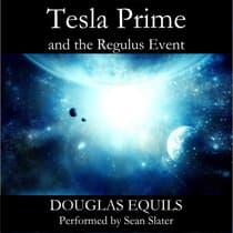 Tesla Prime and the Regulus Event by Douglas Equils audiobook