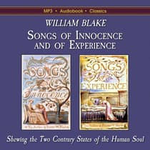 Songs of Innocence and of Experience by William Blake audiobook