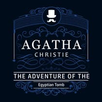 The Adventure of the Egyptian Tomb (Part of the Hercule Poirot Series) by Agatha Christie audiobook